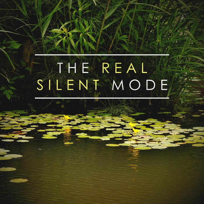 The Real Silent Mode [2018]