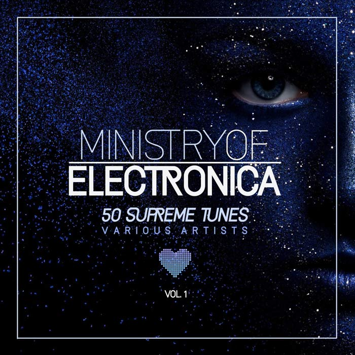 Ministry of Electronica (50 Supreme Tunes) Vol. 1 [2018]