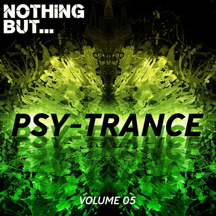 Nothing But... Psy Trance (Vol. 05) [2018]