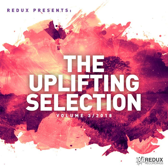 Redux Presents: The Uplifting Selection (Vol. 3/2018)