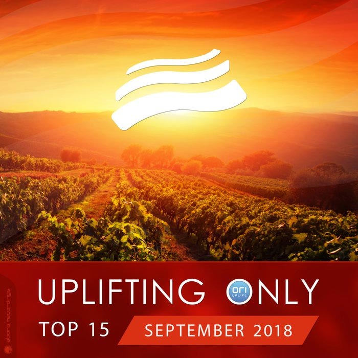 Uplifting Only Top 15 (September 2018) [2018]