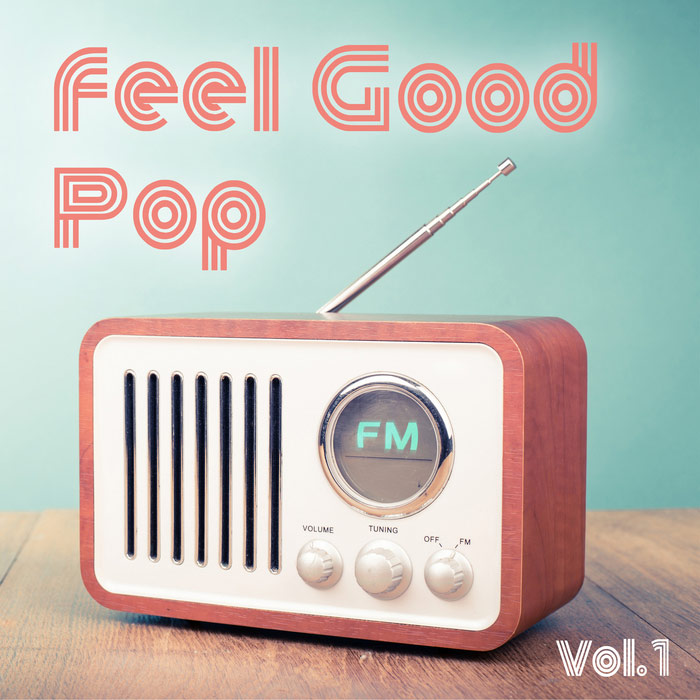 Feel Good Pop (Vol. 1) [2018]
