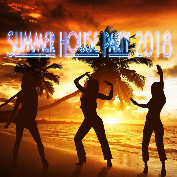 Summer House Party 2018 [2018]