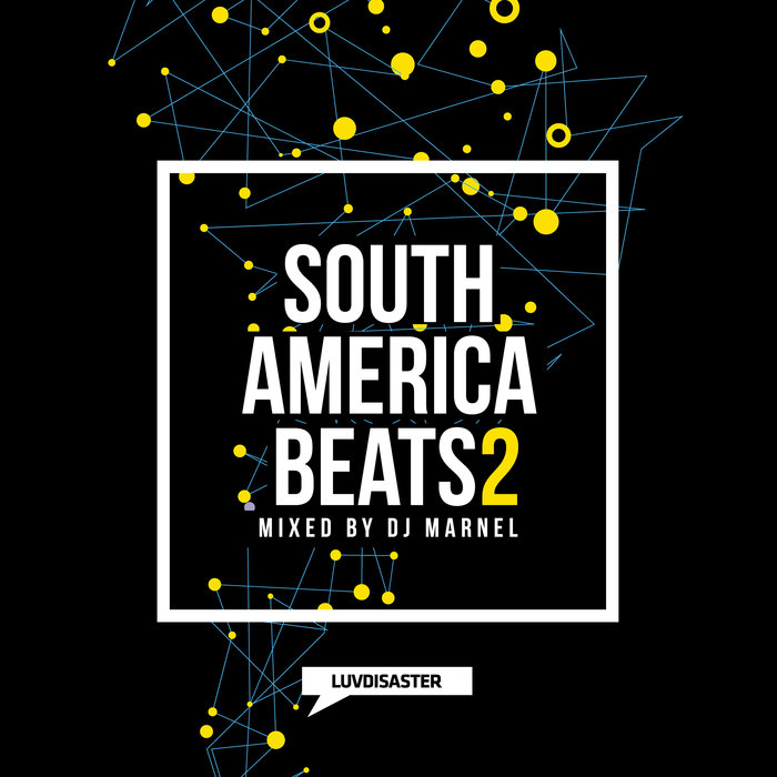 South America Beats Vol. 2 (unmixed tracks + mixed by DJ Marnel)