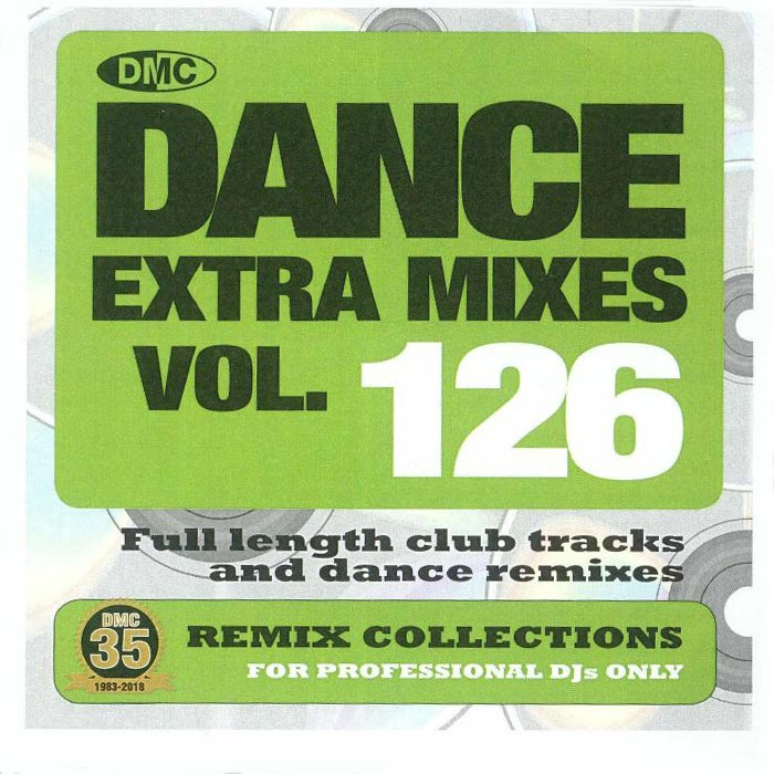 DMC Dance Extra Mixes Vol. 126: Remix Collections For Professional DJs (Strictly DJ Only) [2018]