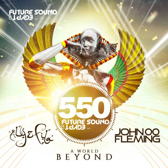 Future Sound Of Egypt 550 - A World Beyond [2018]
