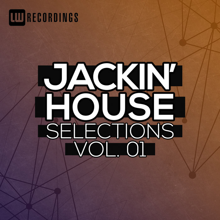 Jackin' House Selections (Vol. 01) [2018]