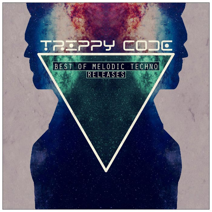 TRIPPY CODE Best Of Melodic Techno