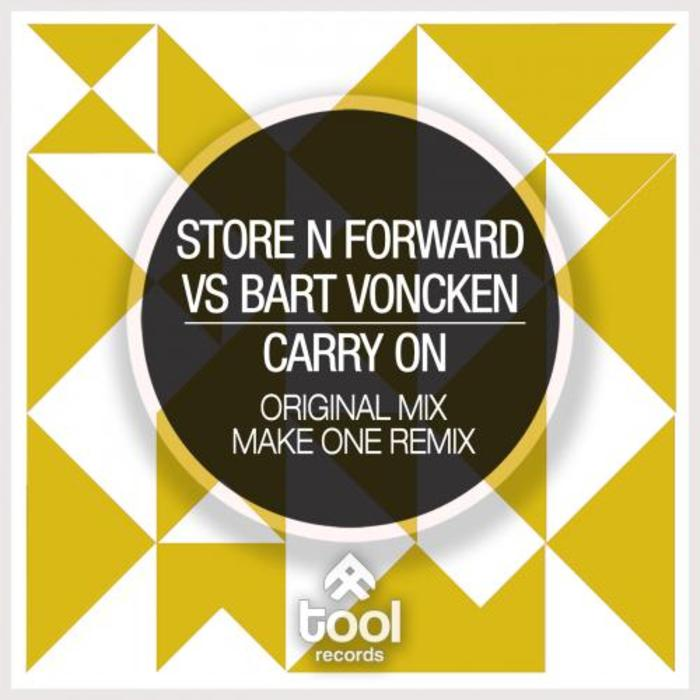 Store N Forward vs Bart Voncken - Carry On [2015]