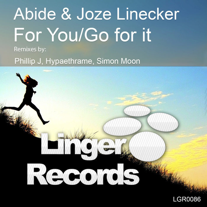 Abide & Joze Linecker - For You / Go For It [2015]