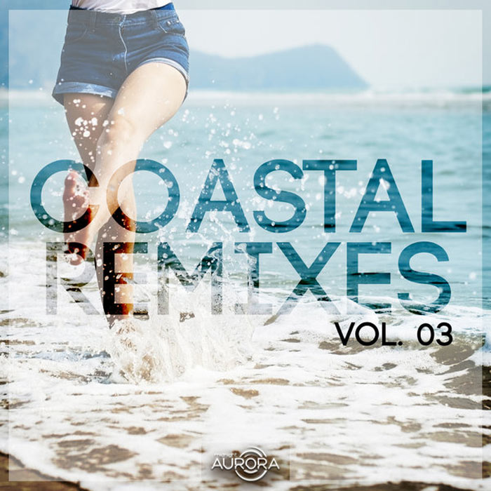 Coastal Remixes 03 [2018]