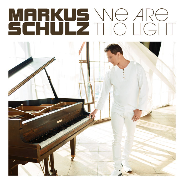 Markus Schulz - We Are the Light [2018]