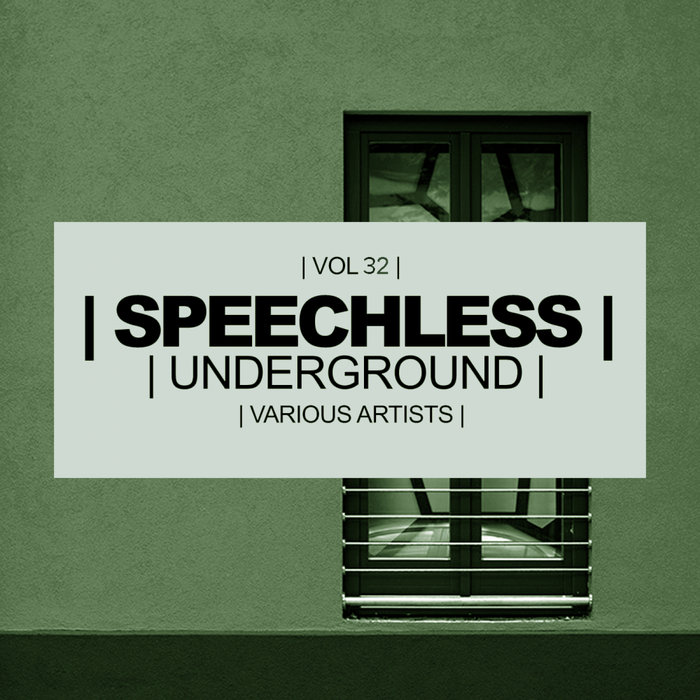 Speechless Underground (Vol. 32) [2018]