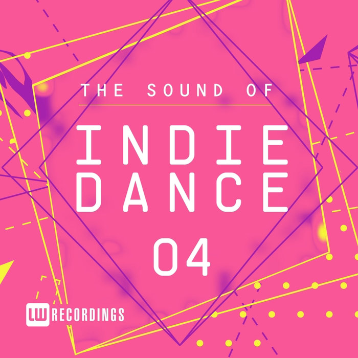 The Sound Of Indie Dance (Vol. 04) [2017]