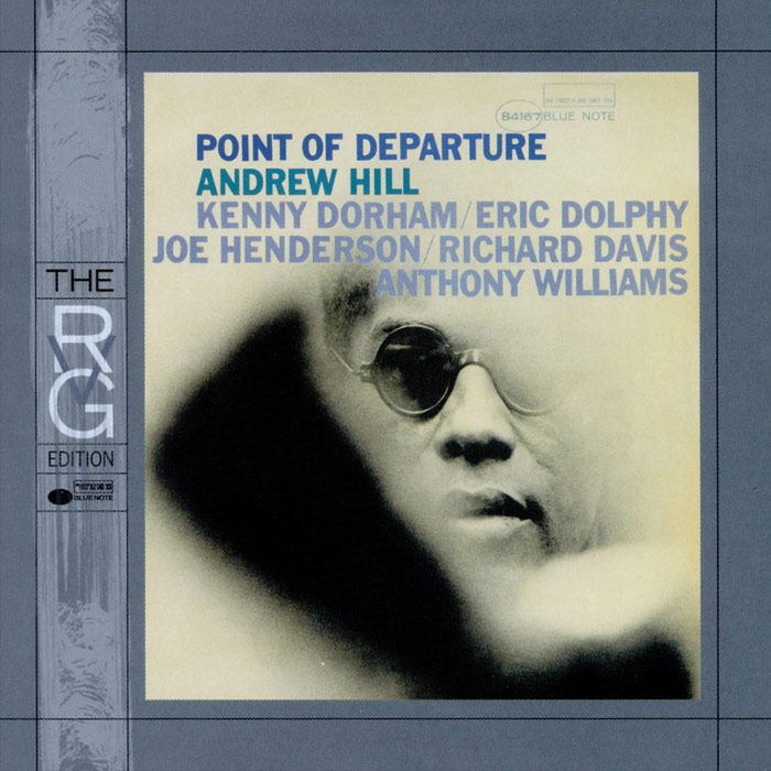 Andrew Hill - Point Of Departure [1964]