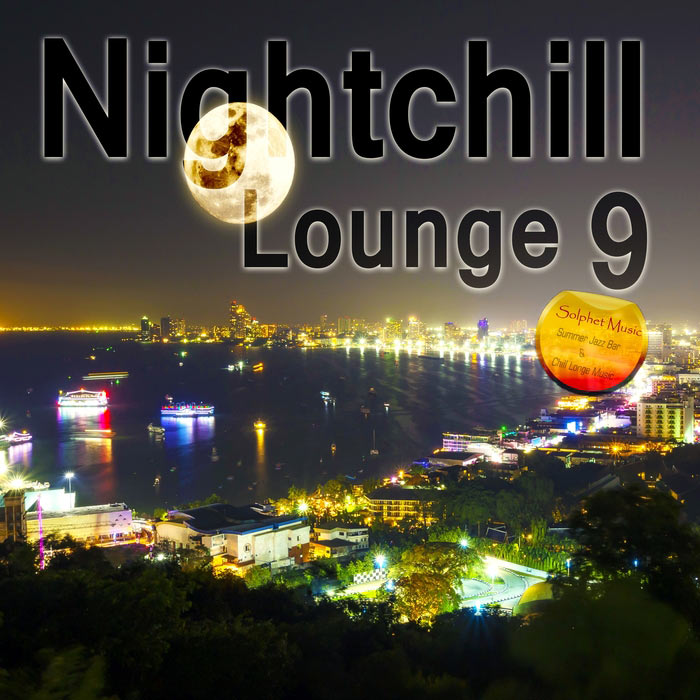 Nightchill Lounge 9 (Chill Lounge Music) [2018]