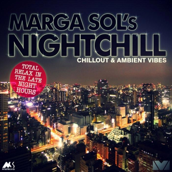 Marga Sol's NightChill (Chillout & Ambient Vibes) [2010]
