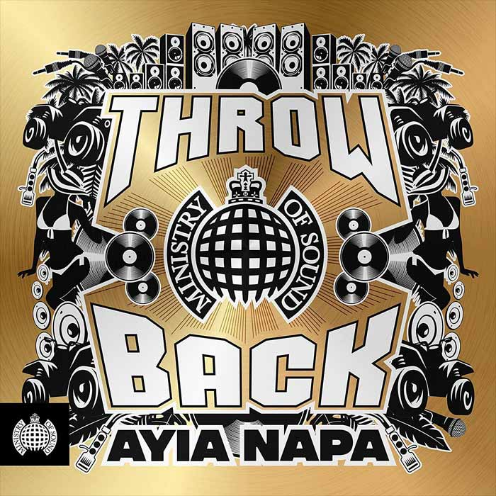 Throwback Ayia Napa (Ministry of Sound) [2018]