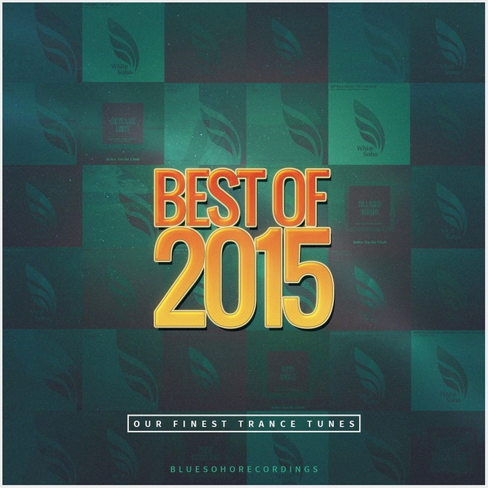 Blue Soho Recordings (Best Of 2015) [2015]