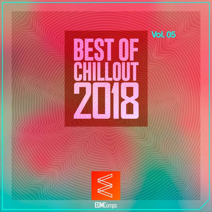 Best of Chillout 2018 (Vol. 05) [2018]