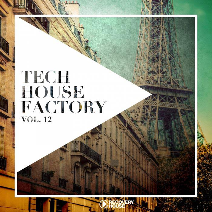 Tech House Factory (Vol. 12) [2018]