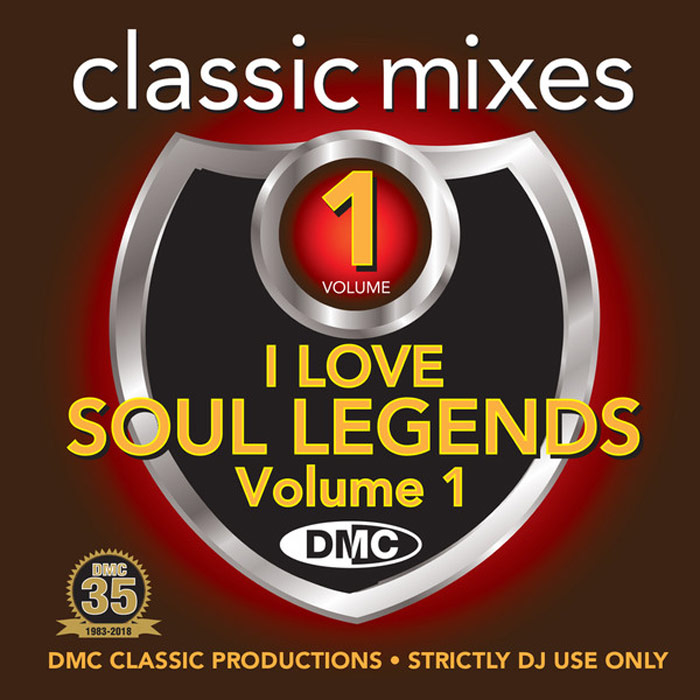 DMC Classic Mixes: I Love Soul Legends Vol. 1 (Strictly DJ Only) [2018]