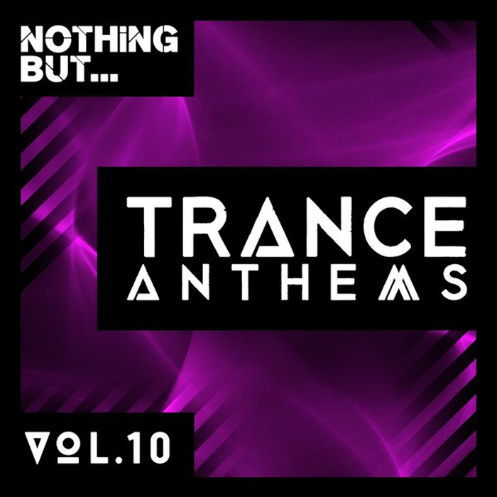 Nothing But... Trance Anthems (Vol. 10) [2017]
