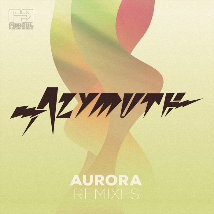 Azymuth - Aurora (Remixes) [2013]