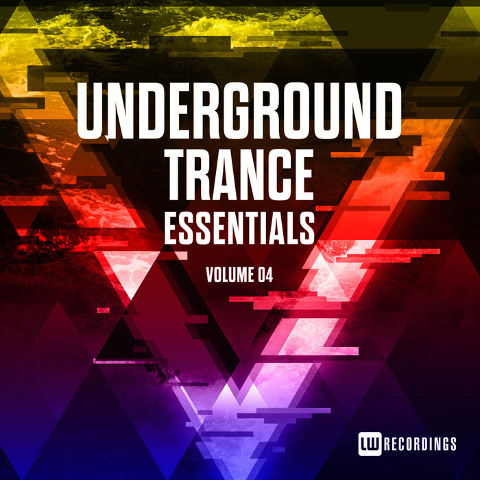 Underground Trance Essentials (Vol. 04) [2018]