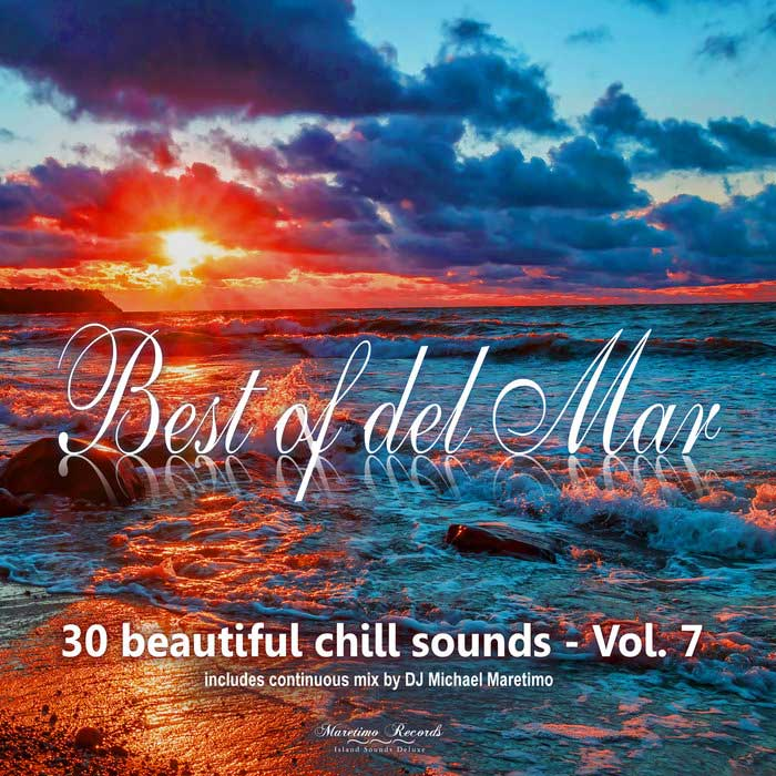Best of Del Mar Vol. 7 (30 Beautiful Chill Sounds) [2018]