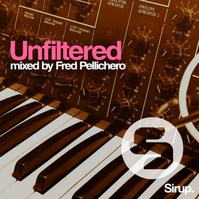 Unfiltered (unmixed tracks + mixed by Fred Pellichero)