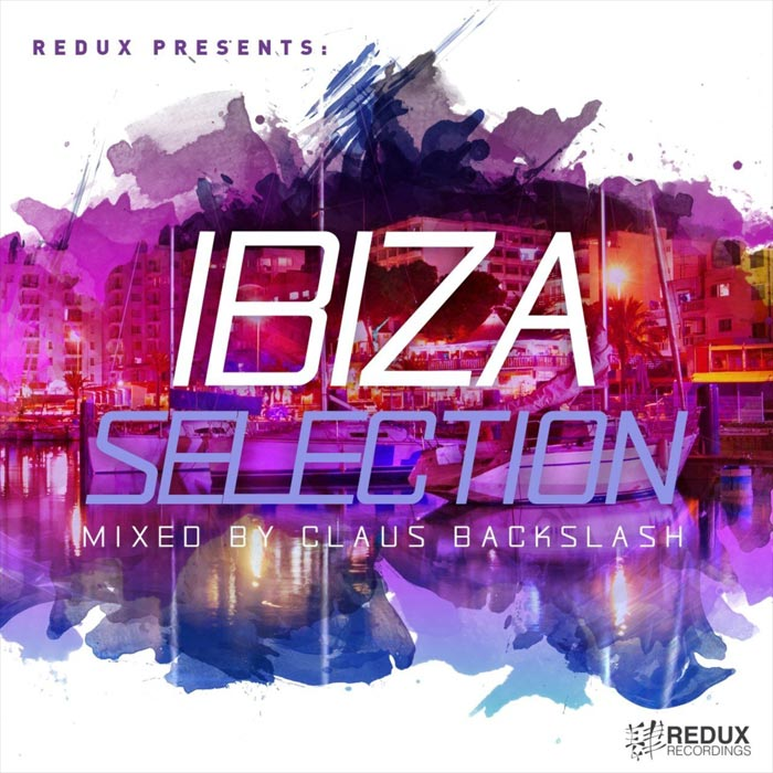 Redux Ibiza Selection 2017 (Mixed by Claus Backslash) [2017]
