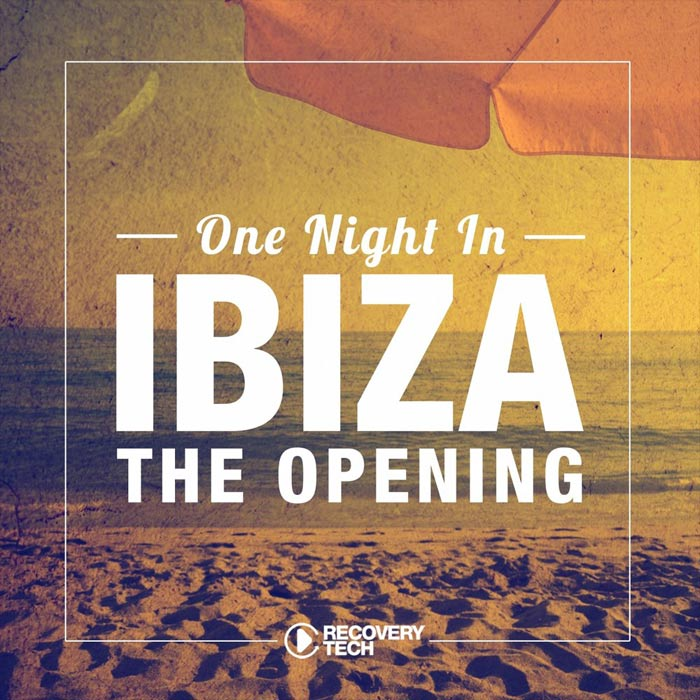 One Night in Ibiza (The Opening 2017) [2017]