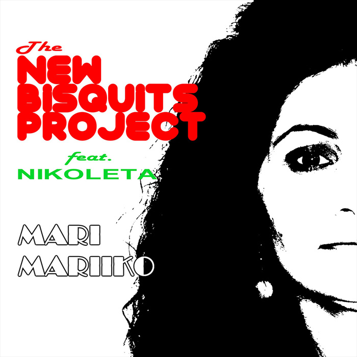 The New Bisquits Project feat. Nikoleta - Mari Mariiko (Alessandro Deep remix)