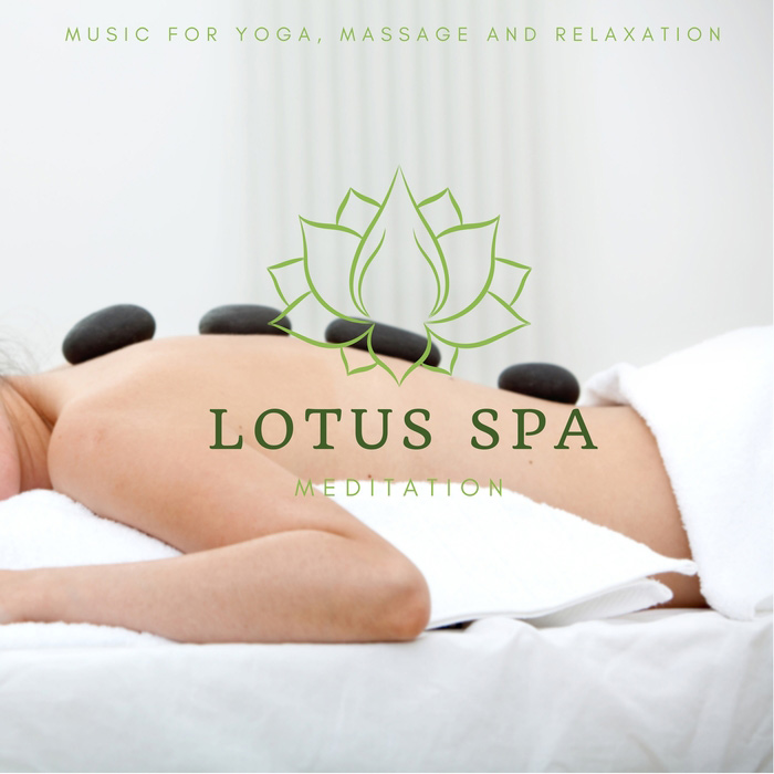 Lotus Spa Meditation (Music For Yoga, Massage And Relaxation) [2018]