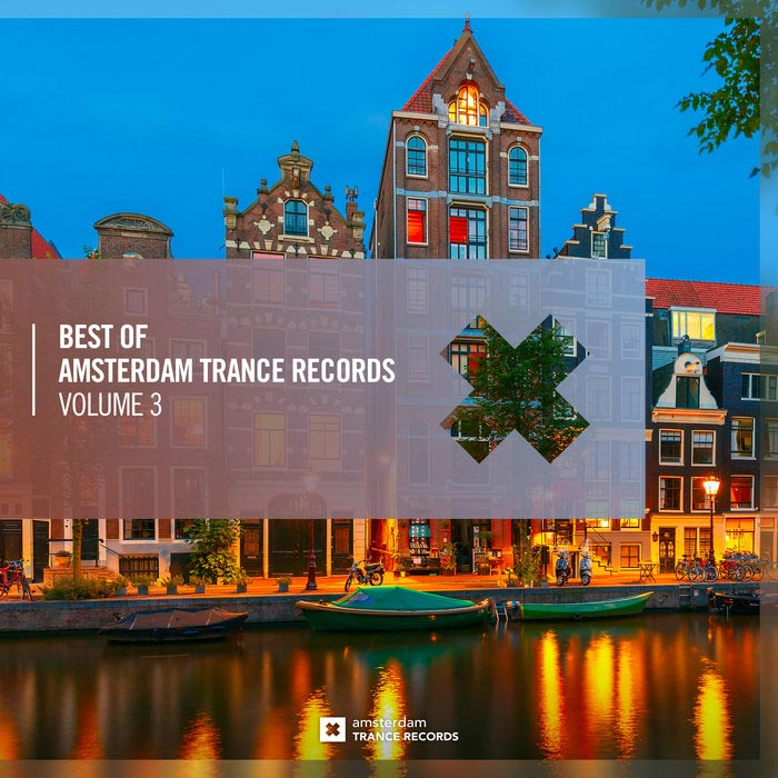 Best Of Amsterdam Trance Records (Vol. 3)