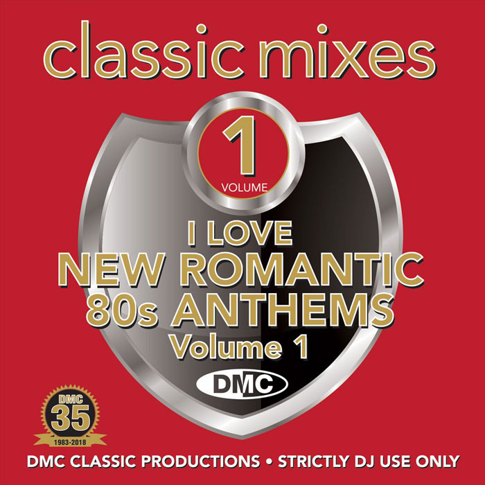 DMC Classic Mixes: I Love New Romantic 80s Anthems Vol. 1 (Strictly DJ Only)
