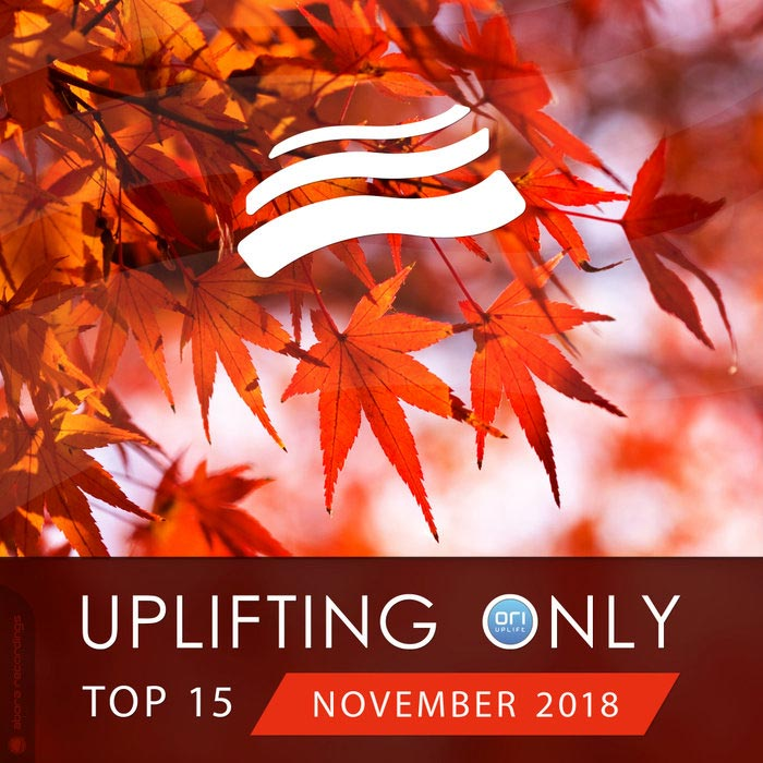 Uplifting Only Top 15 (November 2018)