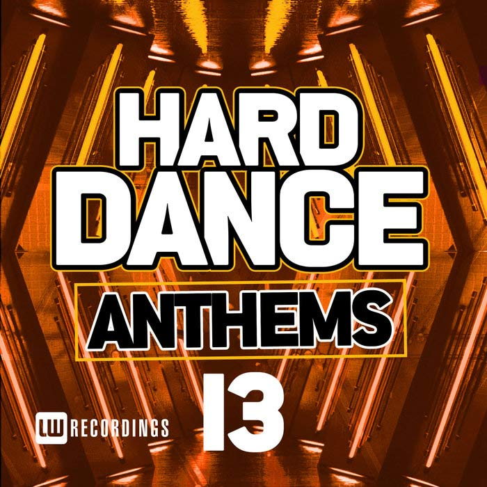 Hard Dance Anthems (Vol. 13) [2018]