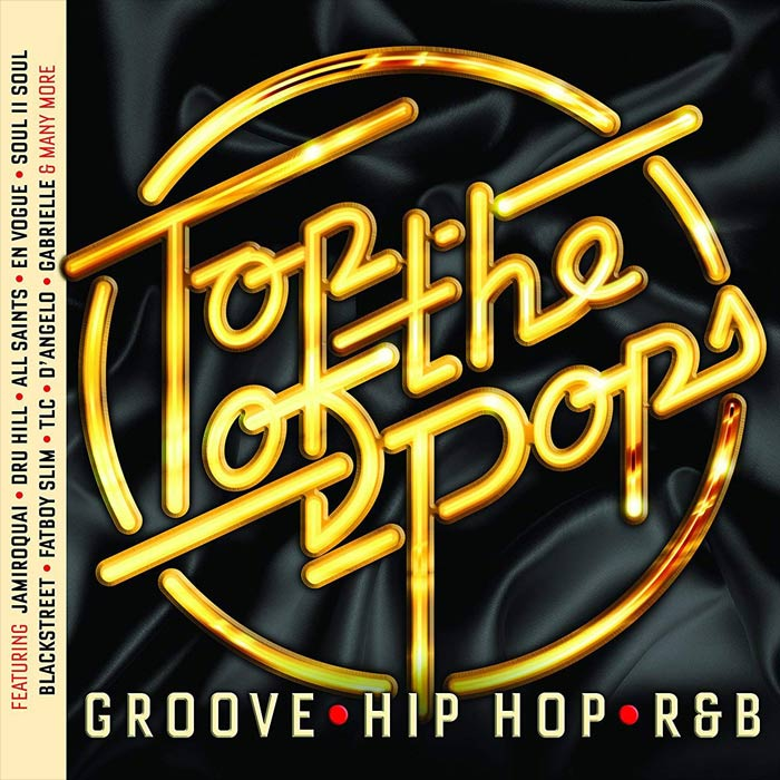 Top Of The Pops (Groove, Hip Hop & RnB) [2018]