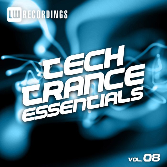Tech Trance Essentials (Vol. 8) [2017]