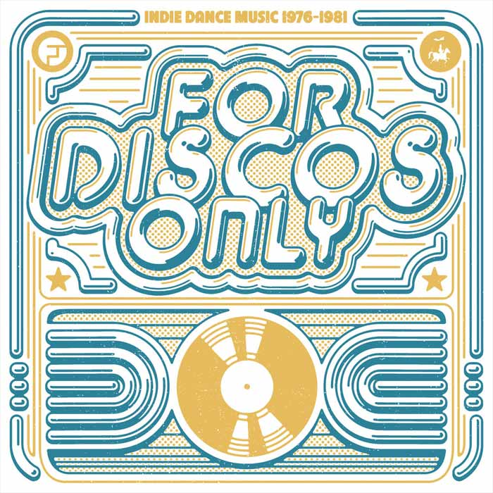 For Discos Only: Indie Dance Music From Fantasy & Vanguard Records (1976-1981) [2018]