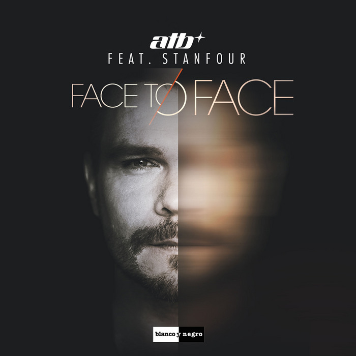 ATB feat. Stanfour - Face To Face [2014]