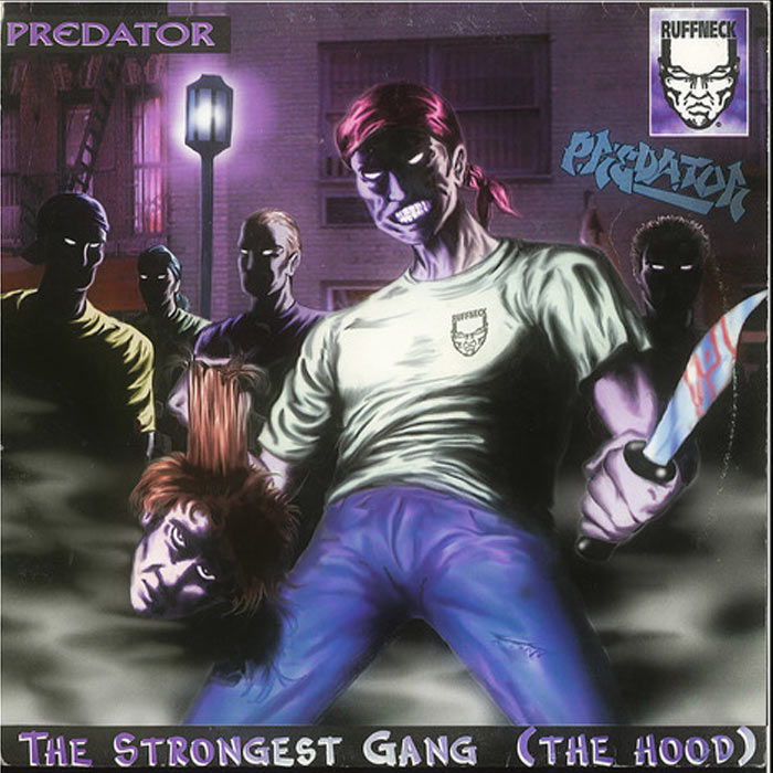 Predator - The Strongest Gang (The Hood)