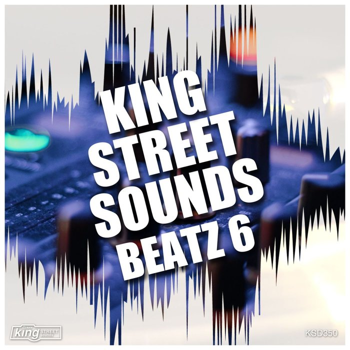 King Street Sounds Beatz 6