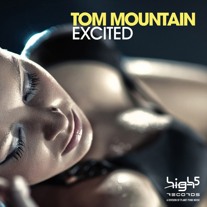 Tom Mountain - Excited (remixes) [2011]