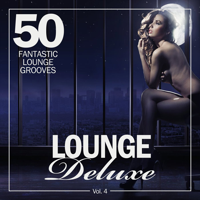 Lounge Deluxe Vol. 4 (50 Fantastic Lounge Grooves) [2018]