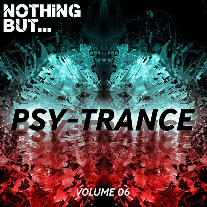 Nothing But... Psy Trance (Vol. 06) [2018]
