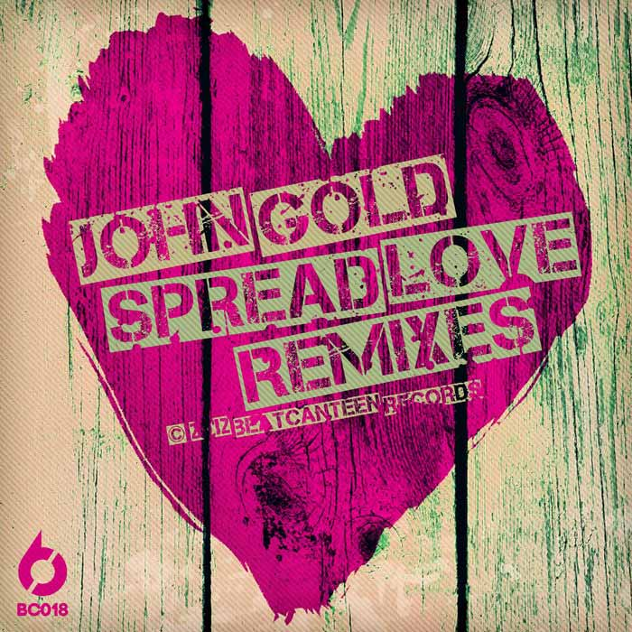 John Gold - Spread Love (Remixes) [2012]