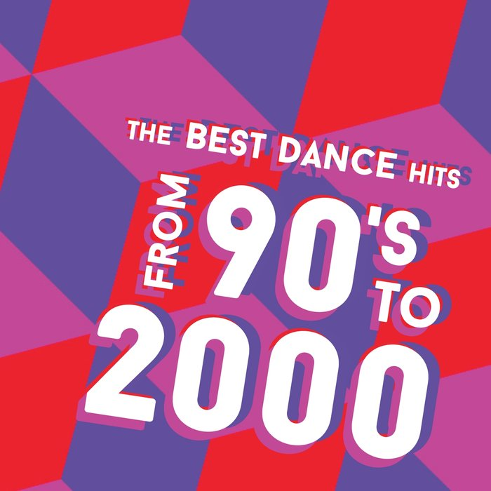 The Best Dance Hits From 90's To 2000 [2018]